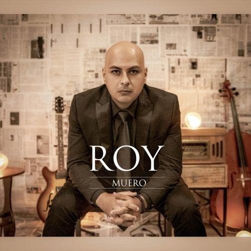 Muero by Roy