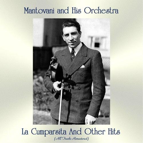 La Cumparsita And Other Hits (All Tracks Remastered) von Mantovani & His Orchestra