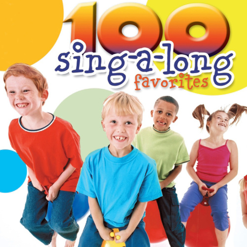 100 Sing-A-Long Favorites von The Countdown Kids