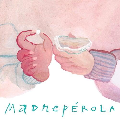 Madrepérola by Capicua