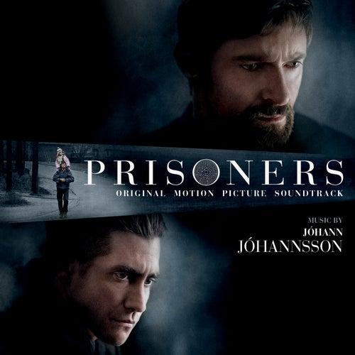 Prisoners (Original Motion Picture Soundtrack) by Johann Johannsson