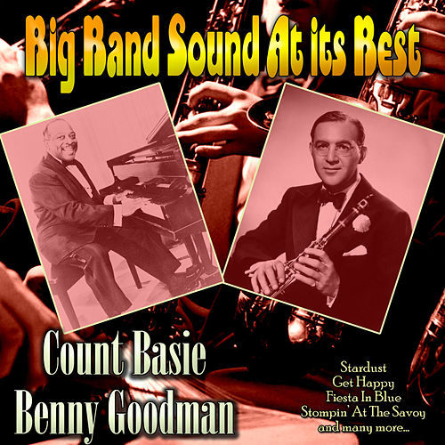 Big Band Sound At Its Best de Benny Goodman