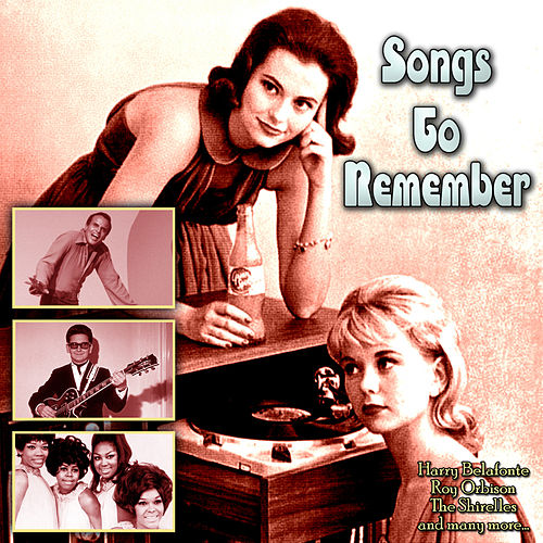 Songs To Remember by Various Artists