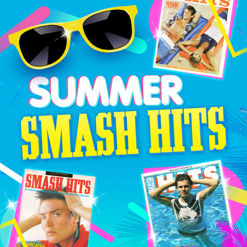 Summer Smash HIts von Various Artists