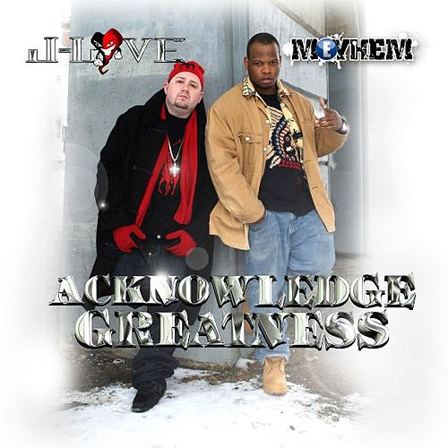 Acknowledge Greatness by J Love