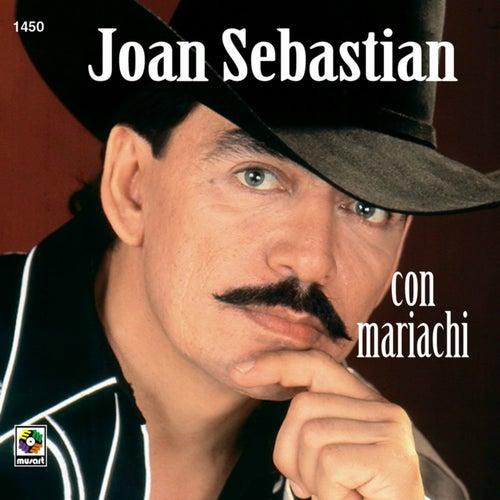 Con Mariachi de Joan Sebastian