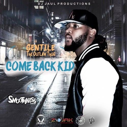 Come Back Kid von Gentle