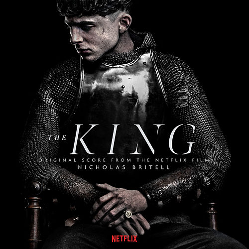 The King (Original Score from the Netflix Film) by Nicholas Britell