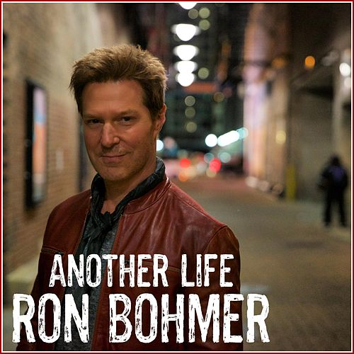Another Life (Live) by Ron Bohmer