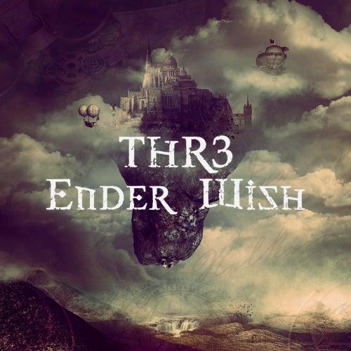 Ender Wish de THR3