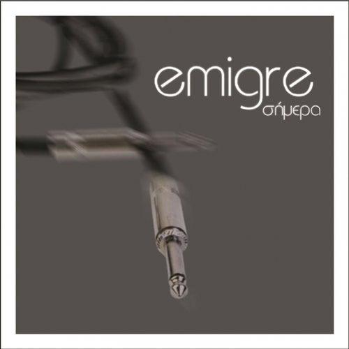 Simera de Émigré (Εμιγκρέ)