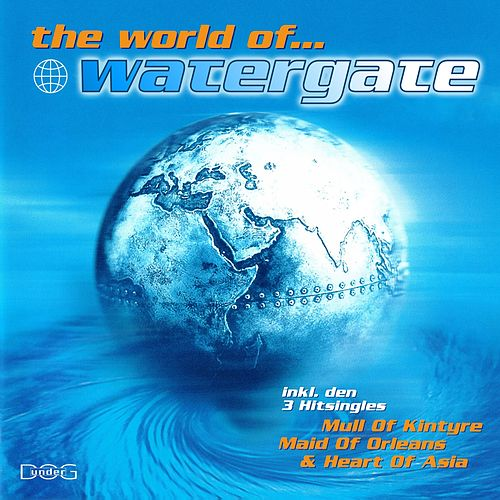 The World of Watergate by Watergate
