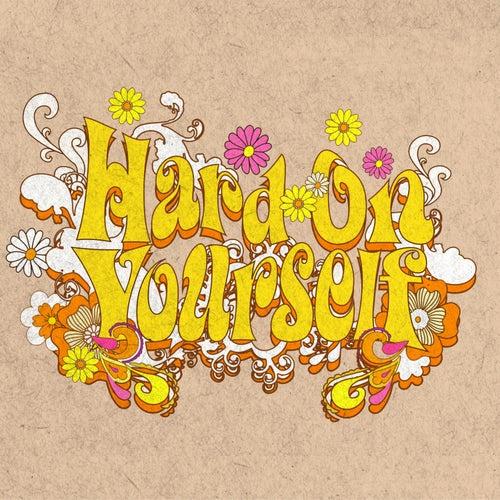 Hard on Yourself de Dea Matrona