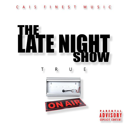 The Late Night Show by True