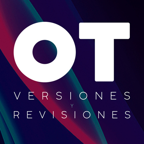 Versiones y Revisiones de OT de Various Artists