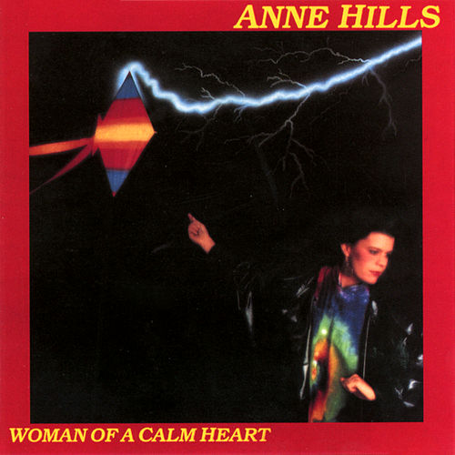 Woman Of A Calm Heart de Anne Hills