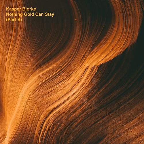 Nothing Gold Can Stay (Part B) by Kasper Bjørke