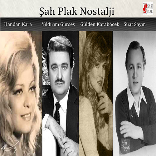 Şah Plak Nostalji by Various Artists