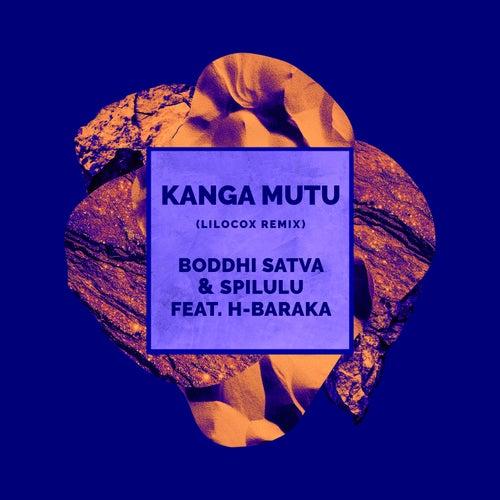 Kanga Mutu (LiloCox Remix) de Boddhi Satva