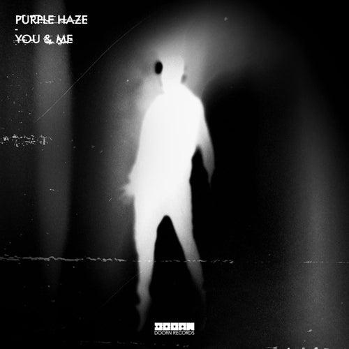 You & Me von Purple Haze