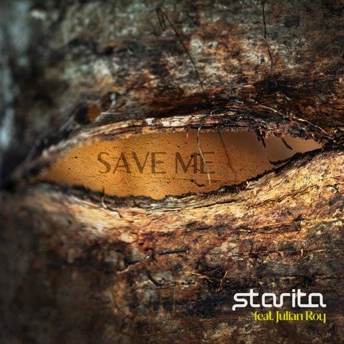 Save Me (feat. Julian Roy) by Starita