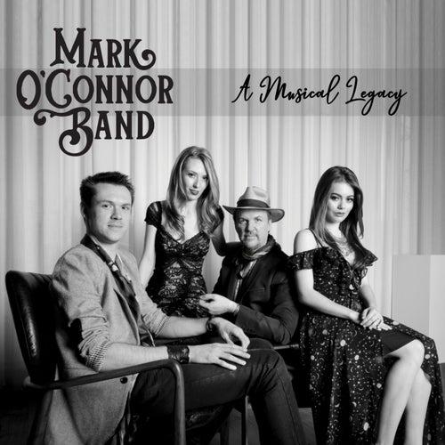 A Musical Legacy de Mark O'Connor Band
