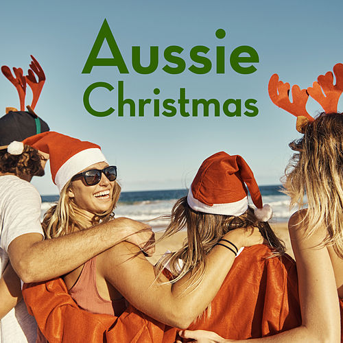 Aussie Christmas von Various Artists