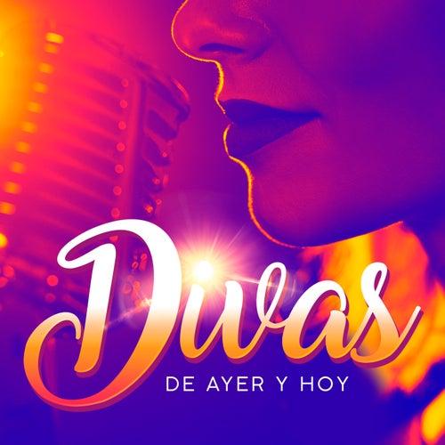 Divas de Ayer y Hoy de Various Artists
