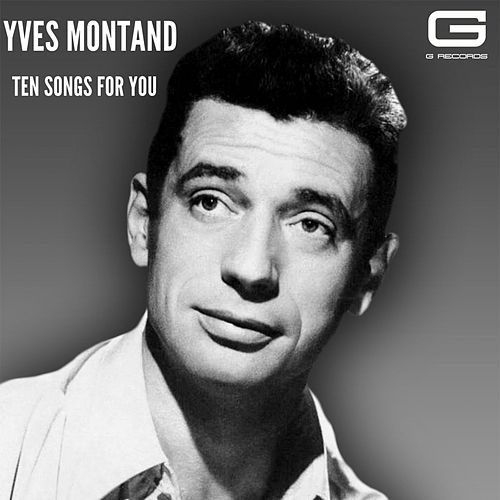 Ten songs for you von Yves Montand