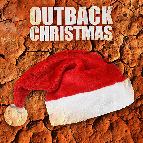 Outback Christmas von Various Artists