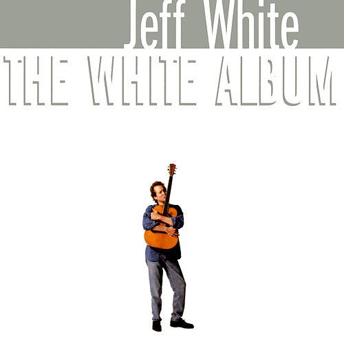 The White Album de Jeff White