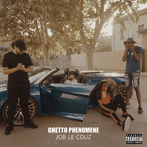 Job le couz von Ghetto Phénomène