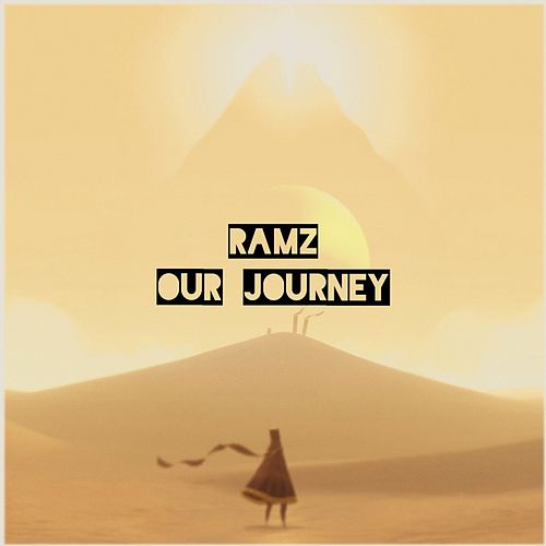 Our Journey by Ramz