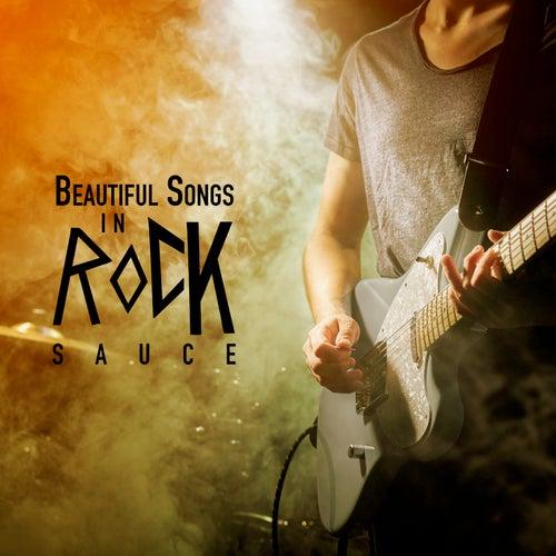 Beautiful Songs In Rock Sauce de Various Artists