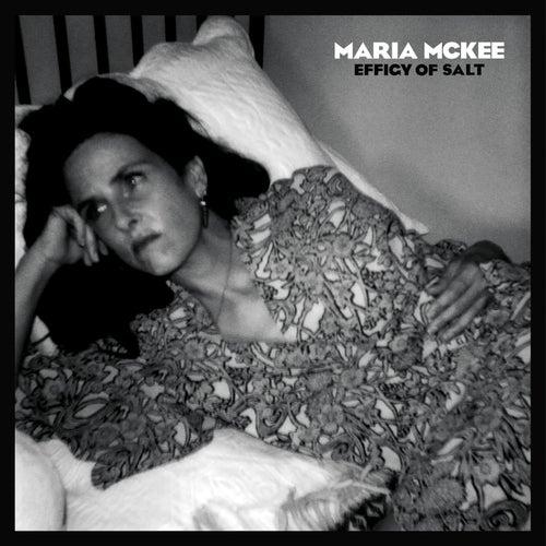 Effigy Of Salt van Maria McKee