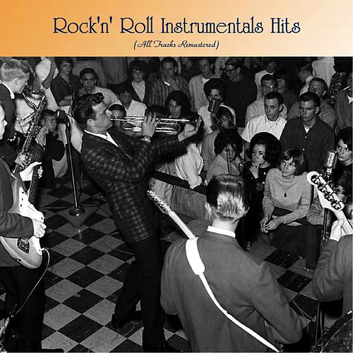 Rock'n' Roll Instrumentals Hits (All Tracks Remastered) von The Champs, Johnny and The Hurricanes, The Shadows, Booker T.