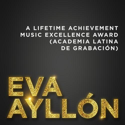 Eva Ayllón: A Lifetime Achievement Music Excellence Award (Academia Latina de Grabación) de Eva Ayllón