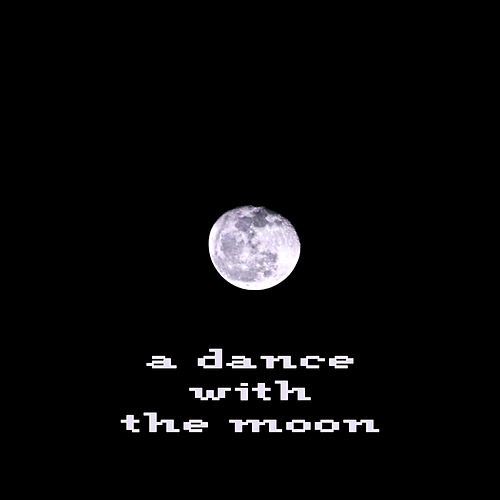 A Dance With The Moon by Lil Wil