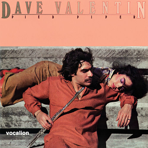 Pied Piper (Expanded Edition) by Dave Valentin