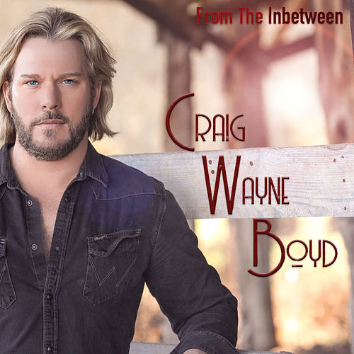 From The Inbetween von Craig Wayne Boyd