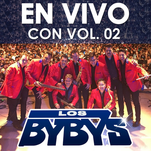 En Vivo Con, Vol. 2 (En Vivo) de Los Bybys