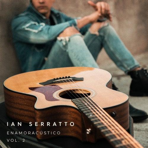 Enamoracústico, Vol .2 de Ian Serratto