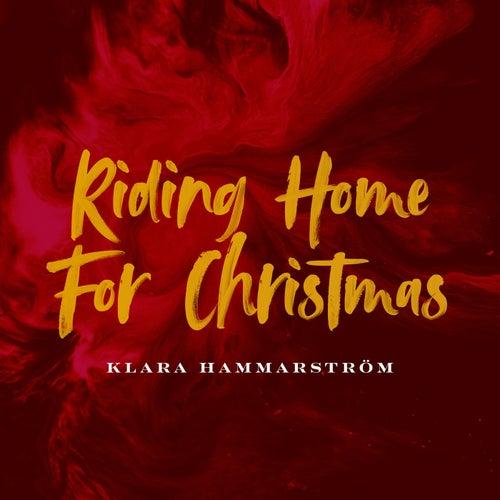 Riding Home for Christmas by Klara Hammarström