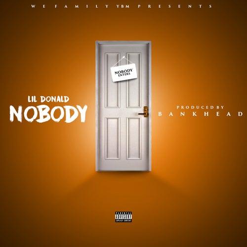 Nobody de Lil Donald