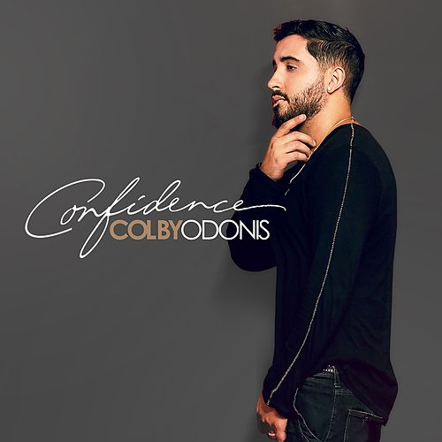 Confidence by Colby O'Donis