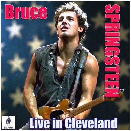 Bruce Springsteen - Live in Cleveland (Live) de Bruce Springsteen