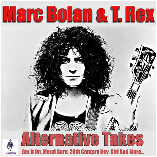Alternative Takes by T. Rex
