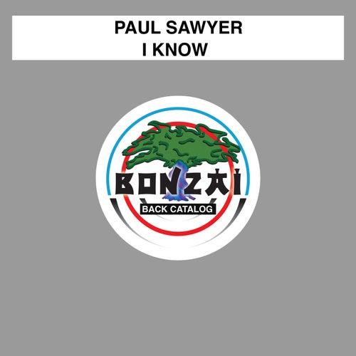 I Know von Paul Sawyer