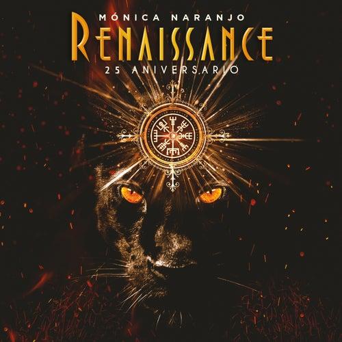 Renaissance by Monica Naranjo