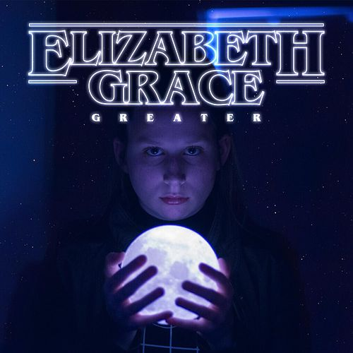 Greater by Elizabeth Grace